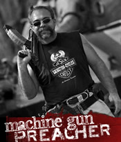 Machine Gun Preacher - Angels of East Africa