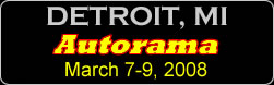 Detroit Autorama - Click for more information